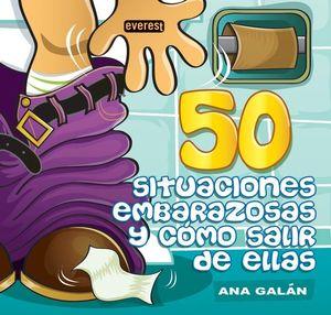 50 SITUACIONES EMBARAZOSAS Y CÓMO SALIR DE ELLAS