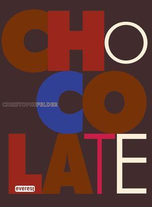 CHOCOLATE: 200 RECETAS PASO A PASO