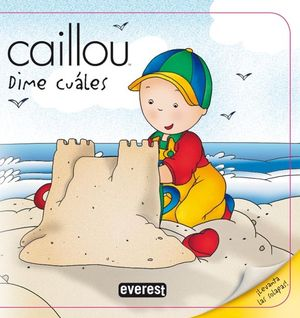 DIME CUALES CAILLOU
