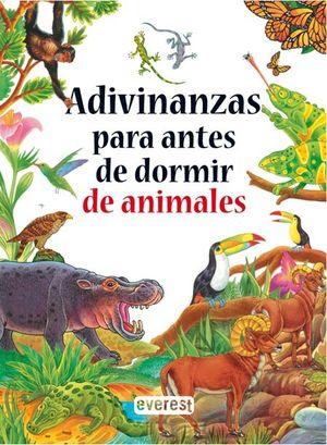 ADIVINANZAS PARA ANTES DE DORMIR DE ANIMALES