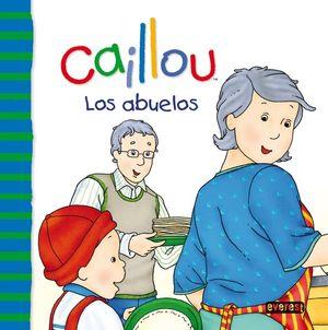 CAILLOU. LOS ABUELOS