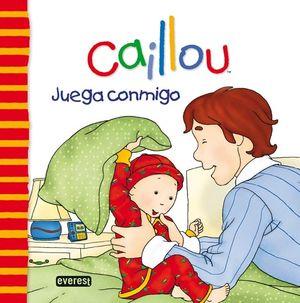 CAILLOU. JUEGA CONMIGO