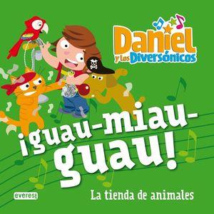 DANIEL Y LOS DIVERSONICOS GUAU MIAU GUAU EL TESORO