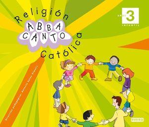 RELIGIÓN CATÓLICA. ABBACANTO. 3 AÑOS. INFANTIL.