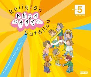 RELIGIÓN CATÓLICA. ABBACANTO. 5 AÑOS. INFANTIL.