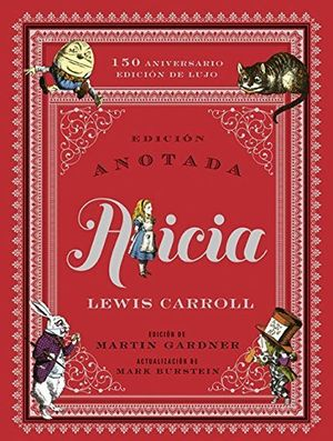 ALICIA -EDICION ANOTADA DE LUJO-