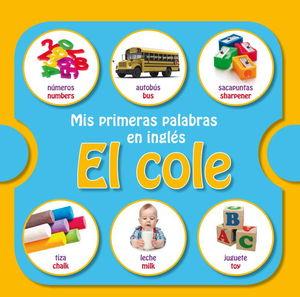EL COLE MIS PRIMERAS PALABRAS EN INGLES