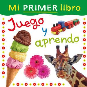 MI PRIMER LIBRO:JUEGO Y APRENDO