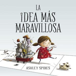 LA IDEA MÁS MARAVILLOSA