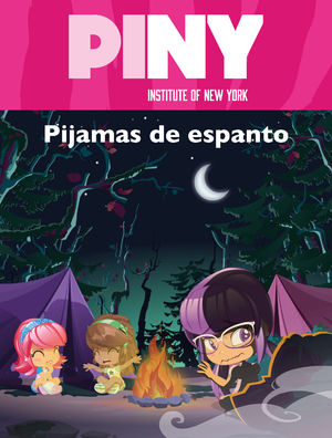 PIJAMAS DE ESPANTO (PINY INSTITUTE OF NEW YORK. PRIMERAS LECTURAS)