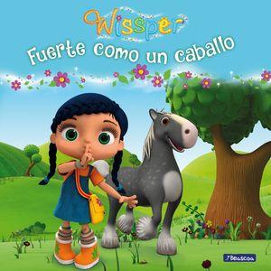 FUERTE COMO UN CABALLO (WISSPER. PRIMERAS LECTURAS)
