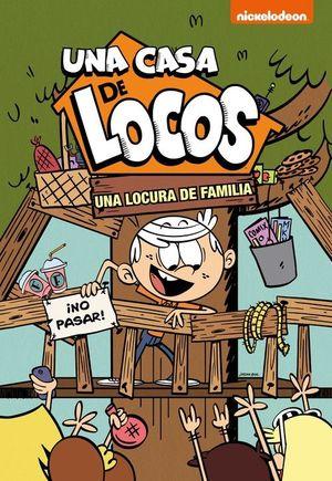 UNA LOCURA DE FAMILIA (UNA CASA DE LOCOS)