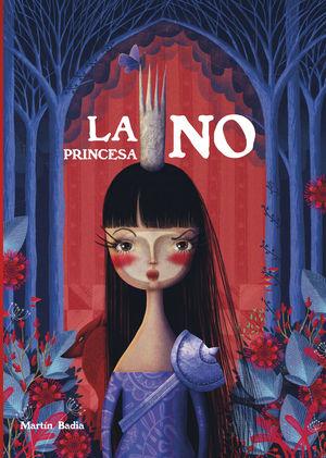 PRINCESA NO, LA. (LUMEN ILUSTRADOS)