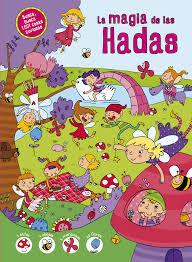 MAGIA DE LAS HADAS (1001 COSAS CURIOSAS)