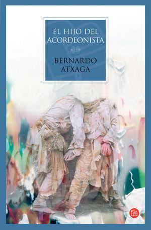 HIJO DEL ACORDEONISTA7 BERNARDO ATXAGA/ PUNTO DE LECTURA