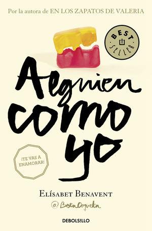 ALGUIEN COMO YO (MI ELECCIÓN 3)