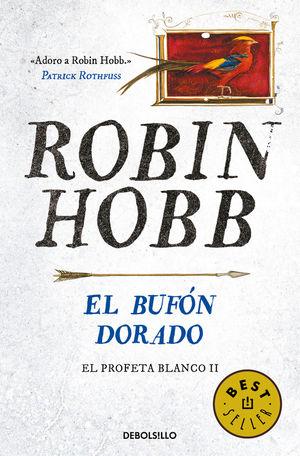 EL BUFÓN DORADO (EL PROFETA BLANCO 2)