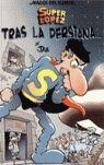 SUPER LOPEZ. TRAS LA PERSIANA... MAGOS DEL HUMOR - EDICIONES B