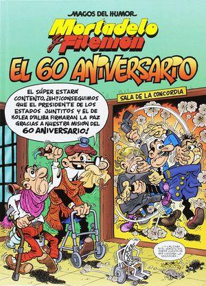 182 MAGOS MORTADELO Y FILEMÓN. EL 60 ANIVERSARIO.