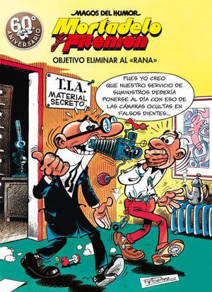 190 OBJETIVO ELIMINAR AL RANA (MAGOS DEL HUMOR MORTADELO Y FILEMÓN 190)