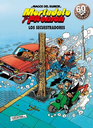 191 LOS SECUESTRADORES (MAGOS DEL HUMOR MORTADELO Y FILEMÓN 191)
