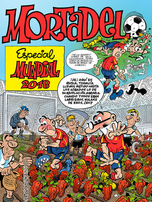 MORTADELO Y FILEMON ESPECIAL MUNDIAL 2018
