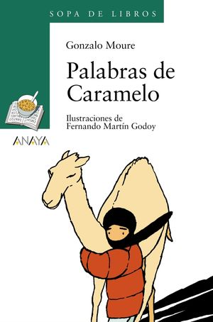 PALABRAS DE CARAMELO - GONZALO MOURE - ANAYA