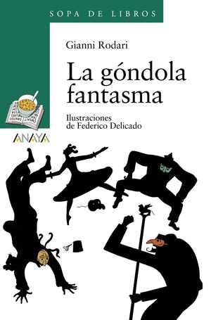 LA GONDOLA FANTASMA. ANAYA. GIANNI RODARI