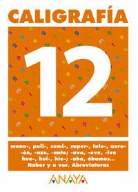 CALIGRAFIA 12 ANAYA