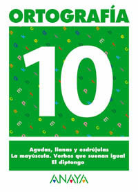 ORTOGRAFIA 10 ANAYA