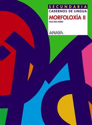 MORFOLOXIA II, ESO (GALICIA). CADERNOS DE LINGUA