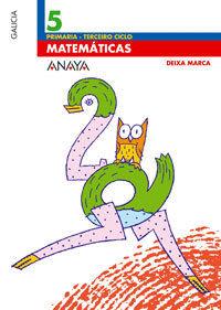 MATEMATICAS 5 -DEIXA MARCA- ANAYA