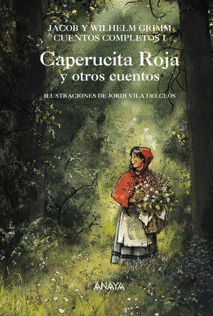 CAPERUCITA ROJA Y OTROS CUENTOS - CUENTOS COMPLETO