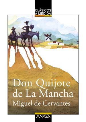 DON QUIJOTE DE LA MANCHA  -CLASICOS-
