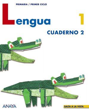 LENGUA 1 CUADERNO 2 -SALTA A LA VISTA-