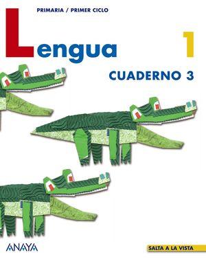 LENGUA 1 PR CUADERNO 3 SALTA A LA VISTA