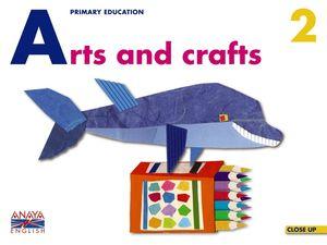 ARTS AND CRAFTS, 2 EDUCACIÓN PRIMARIA