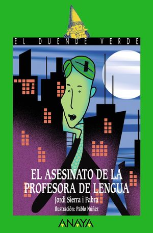 152.DUENDE/ASESINATO PROFESORA LENGUA.(DUENDE VERDE)