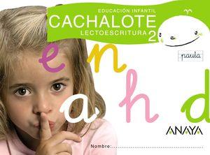 CACHALOTE 2 LECTOESCRITURA, EDUCACIÓN INFANTIL, 4 AÑOS (PAUTA)