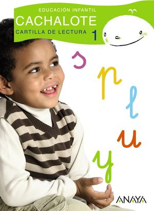 CACHALOTE CARTILLA DE LECTURA 1, EDUCACIÓN INFANTIL, 4 AÑOS.