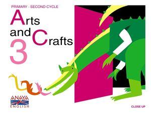 ARTS AND CRAFTS, 3 EDUCACIÓN PRIMARIA