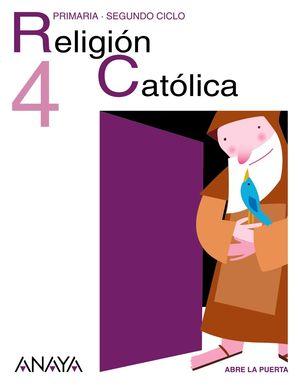 ABRE LA PUERTA, RELIGIÓN CATÓLICA, 4 EDUCACIÓN PRIMARIA