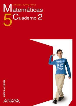 CUADERNO MATEMÁTICAS 5-2 TRIM -ABRE LA PUERTA-