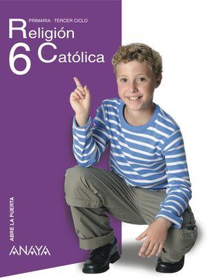 RELIGIÓN CATÓLICA 6 -ABRE LA PUERTA-