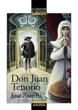 DON JUAN TENORIO -CLASICOS-