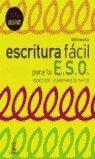 ESCRITURA FACIL PARA LA E.S.O. - ESPASA