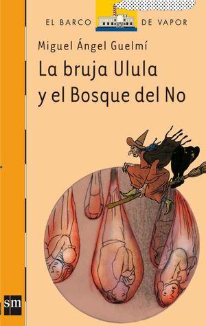 BVN.196 LA BRUJA ULULA Y EL BOSQUE DEL N