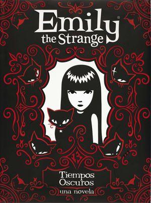 EMILY THE STRANGE. TIEMPOS OSCUROS