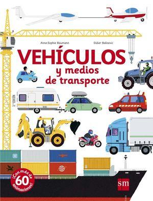 VEHICULOS Y MEDIOS DE TRANSPORTE - LIBRO CON PIEZAS MOVILES Y SOLAPAS