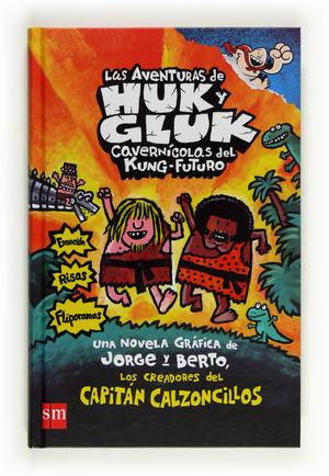 LAS AVENTURAS DE HUK Y GLUK CAVERNICOLAS